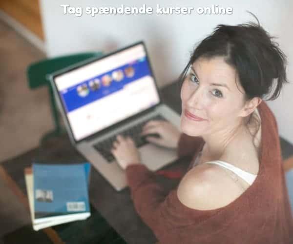 Tag spændende kurser online
