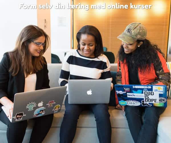 Form selv din læring med online kurser